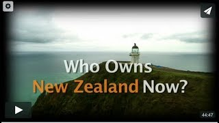 Download Who Owns New Zealand Now? Video