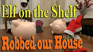 Download Elf on the Shelf - Robbed Our House Video