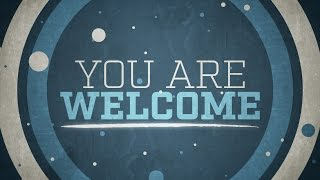 Download You Are Welcome (Church Welcome) by Motion Worship Video