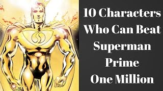 Download 10 Characters Who Can Beat Superman Prime One Million Video