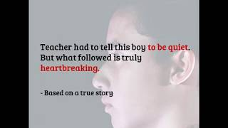 Download Teacher had to tell this boy to be quiet. But what followed is truly heartbreaking Video