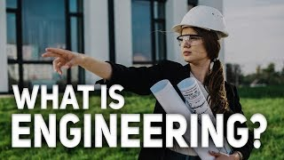 Download What is Engineering? (What do Engineers do) | Explore Engineering Video