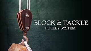 Download Making a Block and Tackle Wooden Pulley System Video