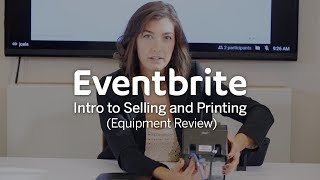 Download Intro to Eventbrite Selling and Printing Setup Video