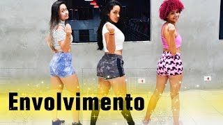 Download Envolvimento - Mc Loma | Coreografia KDence Video
