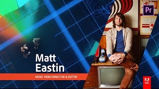 Download How to edit music video clips with Matt Eastin, director of Imagine Dragons videos 1/3 Video