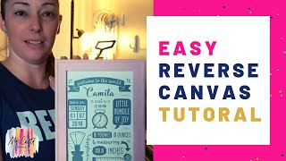 Download How to Make A Gorgeous Reverse Canvas In Less Than 30 Minutes | What is a Reverse Canvas? [Tutorial] Video