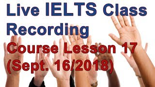 Download IELTS Live Class – Strategies for High Scores – Course Session 17 Video