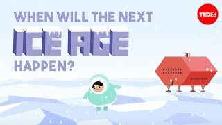 Download When will the next ice age happen? - Lorraine Lisiecki Video