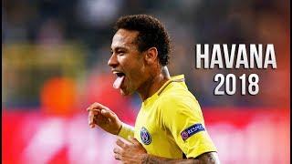 Download Neymar Jr 2017/18 - Havana • Dope Skills & Goals (HD) Video
