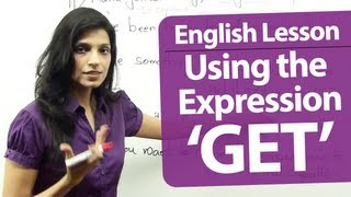 Download English Grammar Lessons - English lesson : Common expressions using the verb ″ GET″. Video