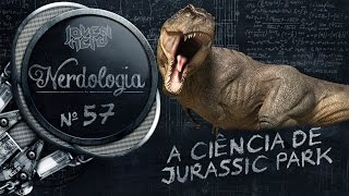 Download A ciência de Jurassic Park   Nerdologia 57 Video