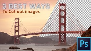 Download The 3 Easiest Ways To Cut Out Images In Photoshop Video