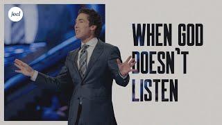 Download When God Doesn't Listen | Joel Osteen Video