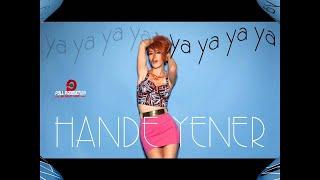 Download Hande Yener - Ya Ya Ya Ya ( Official Audio ) Video