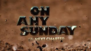 Download On Any Sunday, The Next Chapter - Official Trailer Video