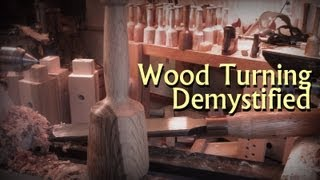 Download Wood Turning Demystified - Basic Educational Demonstration to Get You Turning Video