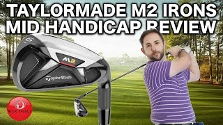 Download TAYLORMADE M2 IRONS REVIEW BY MID HANDICAPPER Video