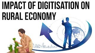 Download Impact of digitisation on rural economy, Inclusive & Overall growth of Bharat, Current Affairs 2018 Video