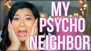 Download MY PSYCHO NEIGHBOR | STORYTIME Video