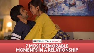 Download FilterCopy | 7 Most Memorable Moments in a Relationship | Ft. Ayush Mehra and Barkha Singh Video