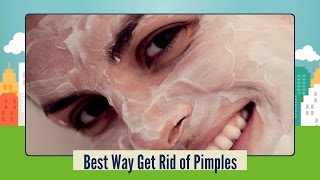 Download Best Way Get Rid of Pimples - Natural Pimples Home Treatment Video