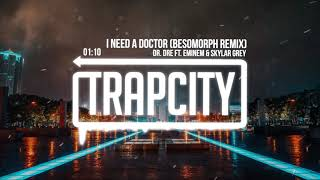 Download Dr. Dre ft. Eminem & Skylar Grey - I Need A Doctor (Besomorph Remix) Video