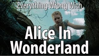 Download Everything Wrong With Alice In Wonderland Video