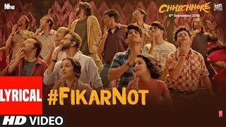 Download LYRICAL: Fikar Not Video | Chhichhore | Nitesh Tiwari,Sushant,Shraddha | Pritam,Amitabh Bhattacharya Video