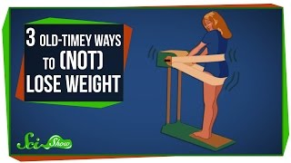 Download 3 Terrible Old-Timey Ways to (Not) Lose Weight Video