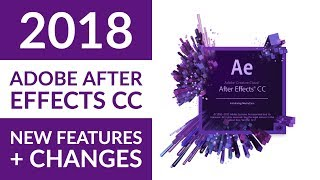 Download New Adobe After Effects CC 2018 features Video