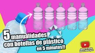 Download MANUALIDADES RECICLAJE|5 MANUALIDADES CON BOTELLAS DE PLÁSTICO EN 5 MINUTOS Video