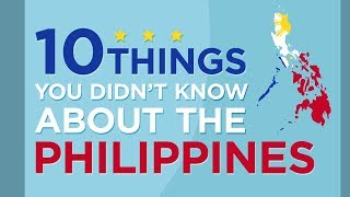 Download 10 Things You Didn't Know About the Philippines Video