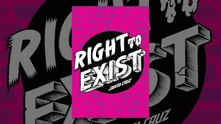 Download Right to Exist Video