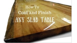 Download Live edge slab table, How to finish and coat Video
