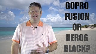 Download Is GoPro Fusion or GoPro HERO6 Black Better? Video