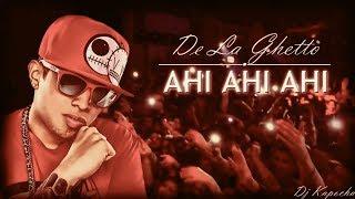 Download De La Ghetto - Ahi Ahi Ahi (Dj Kapocha) Video