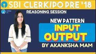 Download SBI PO/CLERK | New Pattern Input Output | Reasoning |Akansha mam Video