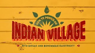 Download How to power an Indian village with biogas and renewable energy Video