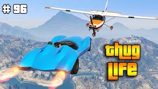 Download GTA 5 ONLINE : THUG LIFE AND FUNNY MOMENTS (WINS, STUNTS AND FAILS #96) Video