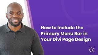 Download How to Include the Primary Menu Bar in Your Divi Page Design Video