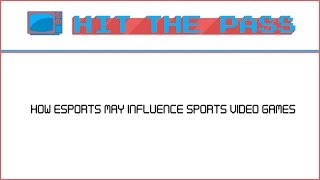 Download How the rise of eSports may influence sports video games Video