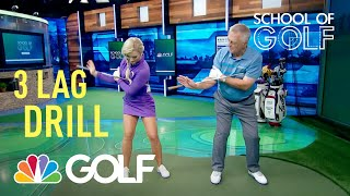 Download School of Golf: 3 Drills to Create Lag in Golf Swing | Golf Channel Video