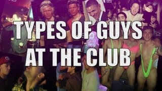 Download Types of Guys At The Club | CB Video