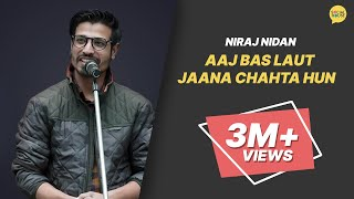 Download 'Aaj Bas Laut Jana Chahta Hun' by Niraj Nidan | Poetry | Whatashort | TSH Video