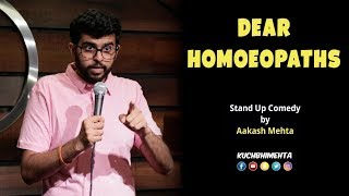 Download Dear Homoeopaths | Stand Up Comedy By Aakash Mehta Video