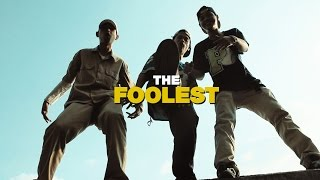 Download The Foolest - Foolest (PV) Video