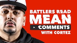 Download KOTD - Battlers Read Mean Comments - Cortez Video