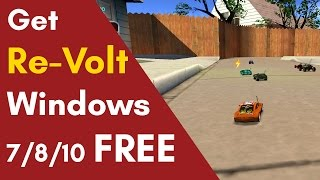Download How To Get Re-Volt For Windows 7/8/10 Free (Direct Download Link) Video