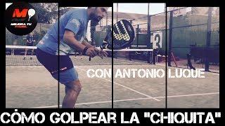 Download Cómo Hacer la ″Chiquita″ en Pádel, con Antonio Luque #47 Video